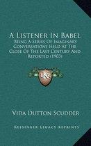 A Listener in Babel