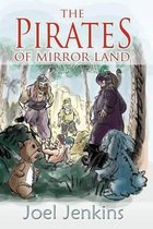 The Pirates of Mirror Land