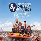 Soundtrack - Safety First - The Movie