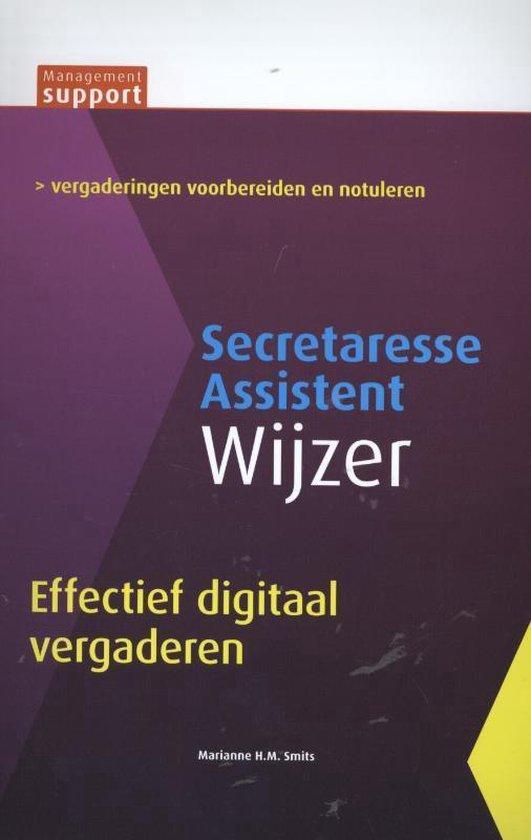 Management support - Effectief digitaal vergaderen Secretaresse assistent wijzer - Marianne H.M. Smits |
