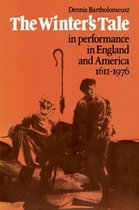 'The Winter's Tale' in Performance in England and America 1611-1976