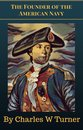 The Founder of the American Navy