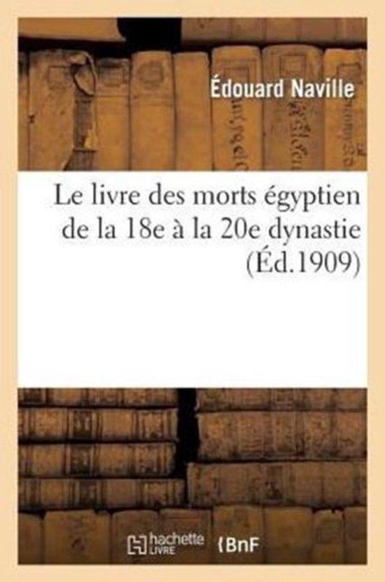 Le Livre Des Morts Egyptien de la 18e A La 20e Dynastie