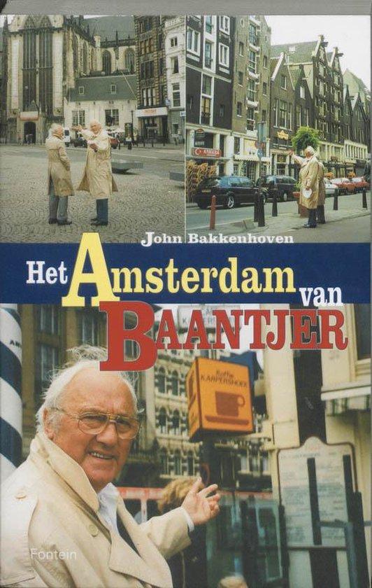 Het Amsterdam van Appie Baantjer - J. Bakkenhoven |