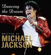 Dancing The Dream;Dancing The Drea