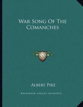 War Song of the Comanches