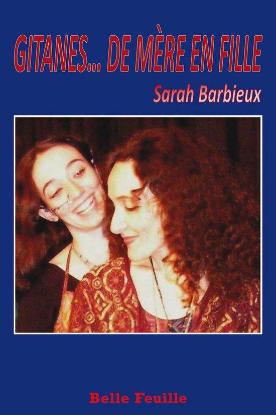 Boek cover Gitanes... de mère en fille van Sarah Barbieux (Onbekend)