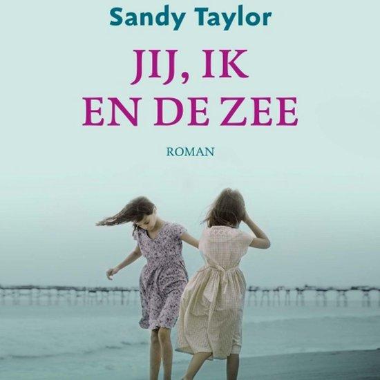 Jij, ik en de zee - Sandy Taylor | Fthsonline.com