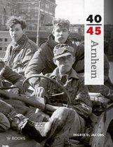 Arnhem 40-45