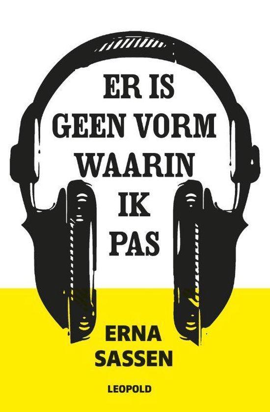Er is geen vorm waarin ik pas - Erna Sassen | Readingchampions.org.uk