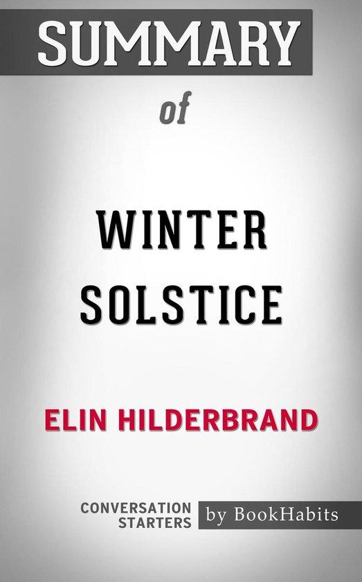 Summary of Winter Solstice by Elin Hilderbrand | Conversation Starters