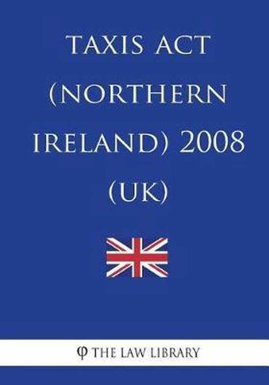 Taxis ACT (Northern Ireland) 2008 (Uk)