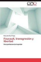 Foucault, Transgresion y Libertad