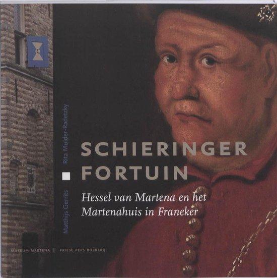 Schieringer fortuin - Matthijs Gerrits  