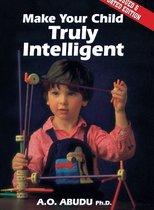 Omslag Make Your Child Truly Intelligent