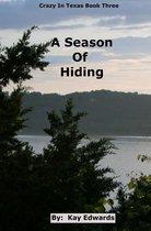 A Season Of Hiding