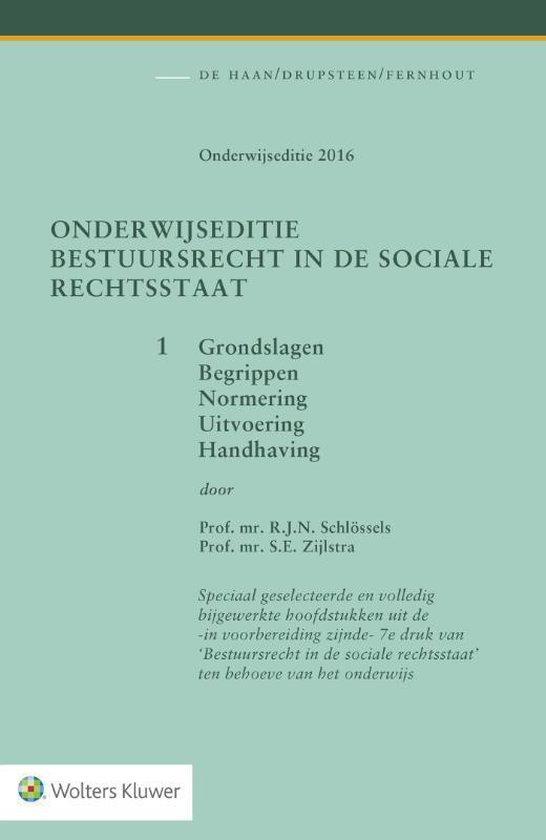 Onderwijseditie Bestuursrecht in de sociale rechtsstaat, band 1 - R.J.N. Schlossels |