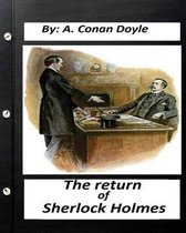 The Return of Sherlock Holmes. by A. Conan Doyle (World's Classics)