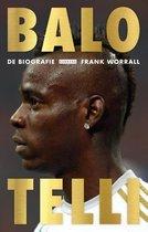 Boek cover Balotelli. De biografie van Frank Worrall