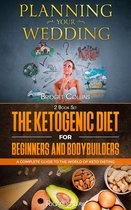 Planning Your Wedding - The Ketogenic Diet For Beginners And Bodybuilders