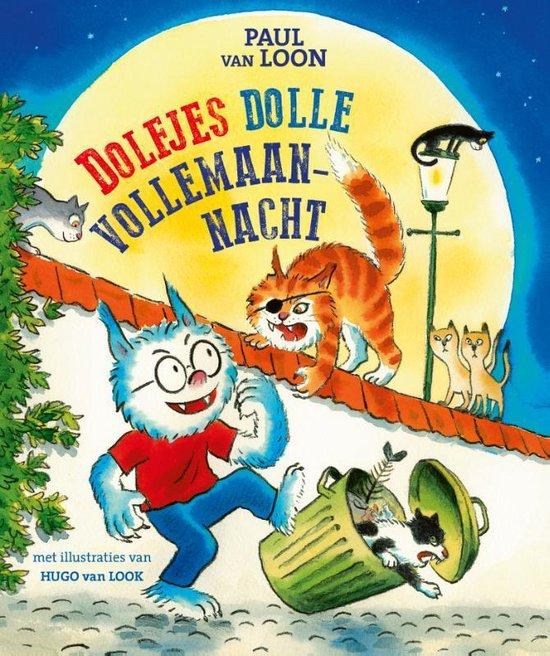 Dolfje Weerwolfje - Dolfjes dolle vollemaannacht - Paul van Loon |