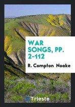 War Songs, Pp. 2-112