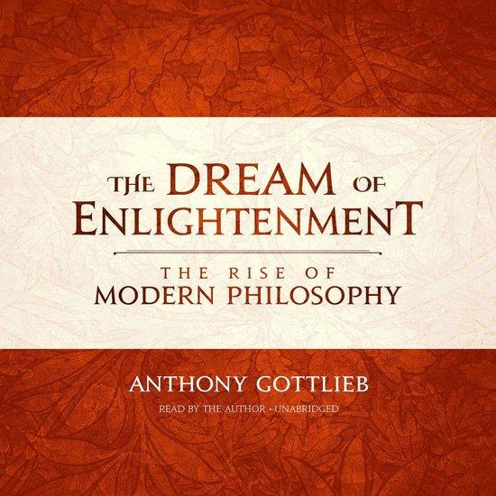 Boek cover The Dream of Enlightenment van Anthony Gottlieb (Onbekend)