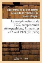 Le Congr s National de 1929, Compte-Rendu St nographique, 31 Mars-1er Et 2 Avril 1929