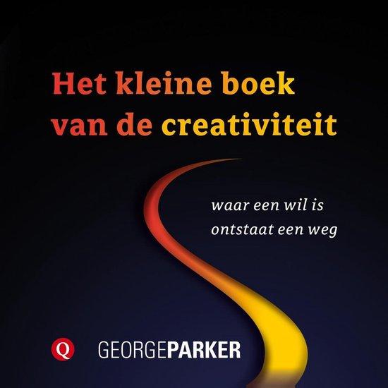 Het kleine boek van de creativiteit - George Parker |