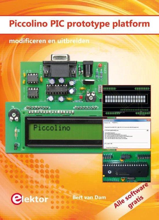 Piccolino PIC prototype platform - Bert van Dam |