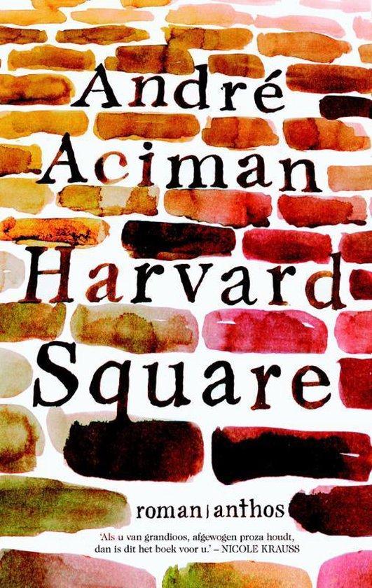 Harvard Square - André Aciman |