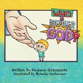 Who Is Father God Colouring Book