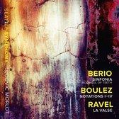 Berio: Sinfonia; Boulez: Notations I-IV; Ravel: La Valse