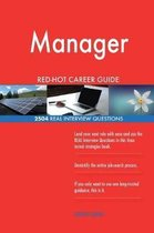 Manager Red-Hot Career Guide; 2504 Real Interview Questions