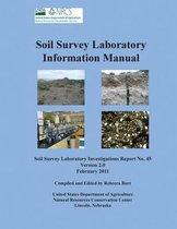 Soil Survey Information Manual (Soil Survey Investigations Report No. 45, Version 2.0. February 2011 )