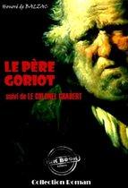 Le Père Goriot (suivi de Le colonel Chabert)
