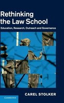 Rethinking the Law School