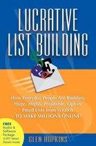 Lucrative List Building