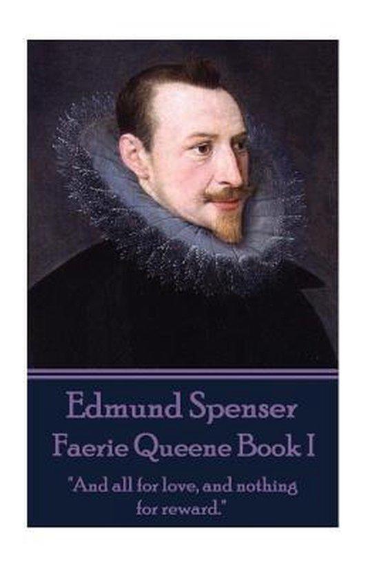 Edmund Spenser - Faerie Queene Book I