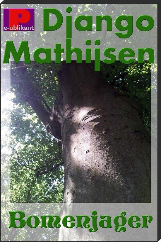 De bomenjager - Django Mathijsen pdf epub
