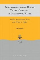 Archaeological and/or Historic Valuable Shipwrecks in International Waters