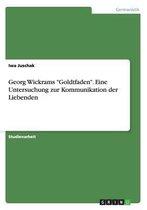 Georg Wickrams Goldtfaden. Eine Untersuchung zur Kommunikation der Liebenden