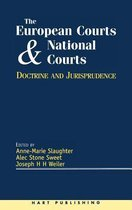 The European Court and National Courts: Doctrine & Jurisprudence