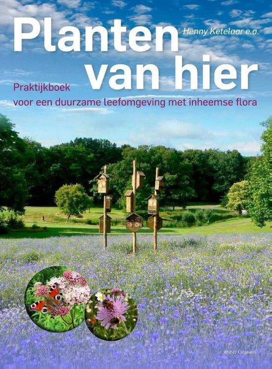 Boek cover Planten van Hier van Henny Ketelaar (Hardcover)