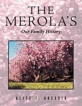 The Merola's