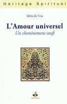 Amour universel (L') : Un cheminement soufi