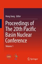 Proceedings of The 20th Pacific Basin Nuclear Conference