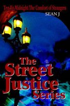 The Street Justice Series