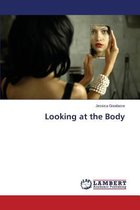 Boek cover Looking at the Body van Goodacre Jessica