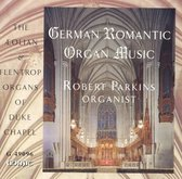 German Romantic Organ Music